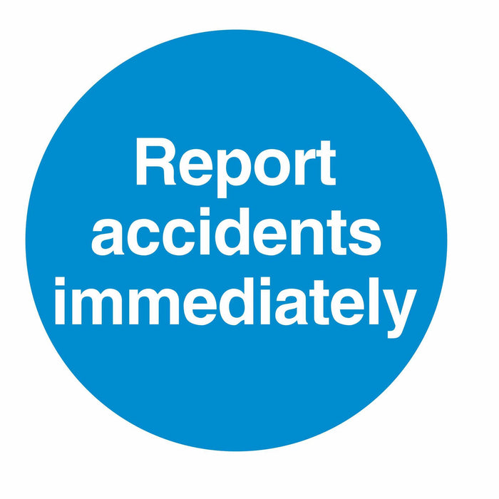 REPORT ACCIDENTS IMMEDIATELY - SELF ADHESIVE STICKER