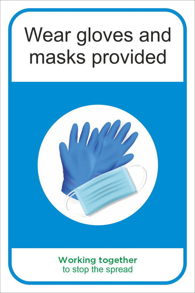 WEAR GLOVES AND MASKS PROVIDED - COVID 19 SOCIAL DISTANCING MULTI SIGNS