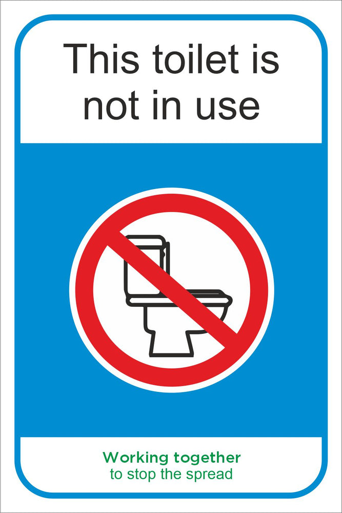 THIS TOILET IS NOT IN USE - COVID 19 SOCIAL DISTANCING SIGN