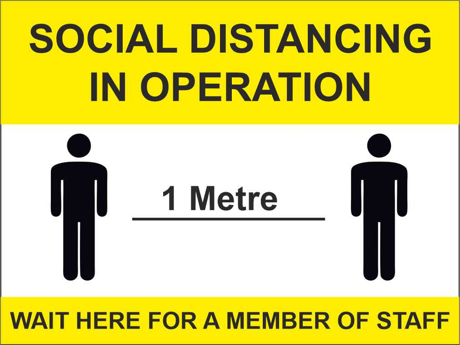 1 METRE OR 2 METRE SOCIAL DISTANCING IN OPERATION - COVID 19  SIGN