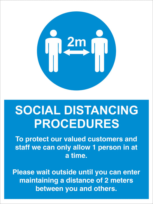 SOCIAL DISTANCING PROCEDURES - ALLOW 1 PERSON - COVID 19 SOCIAL DISTANCING SIGNS