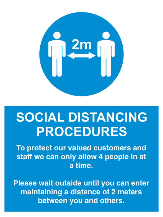 SOCIAL DISTANCING PROCEDURES - ALLOW 4 PEOPLE - COVID 19 SOCIAL DISTANCING SIGNS