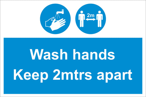 WASH HANDS KEEP 2MTS APART - COVID 19 SOCIAL DISTANCING SIGNS