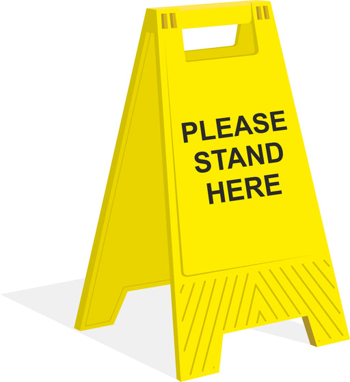 A-FRAME FLOOR SIGN - PLEASE STAND HERE - COVID 19 SOCIAL DISTANCING SIGNS