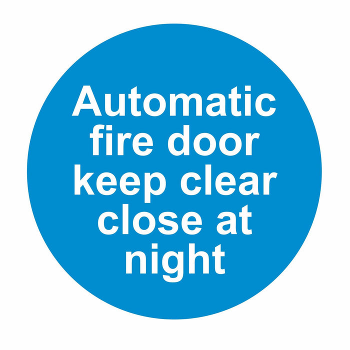 AUTOMATIC FIRE DOOR KEEP CLEAR CLOSE AT NIGHT - SELF ADHESIVE STICKER