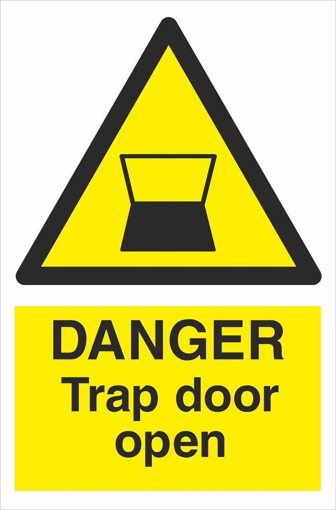 DANGER Trap door open