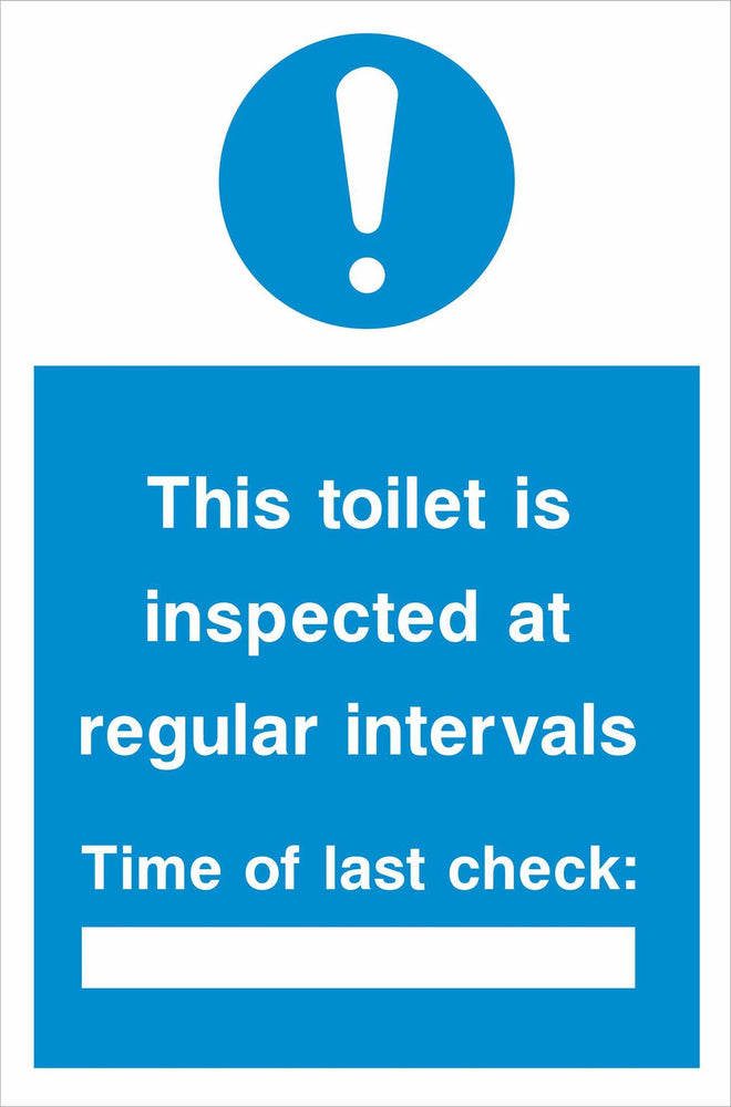 This toilet is inspected at regular intervals Time of last check: