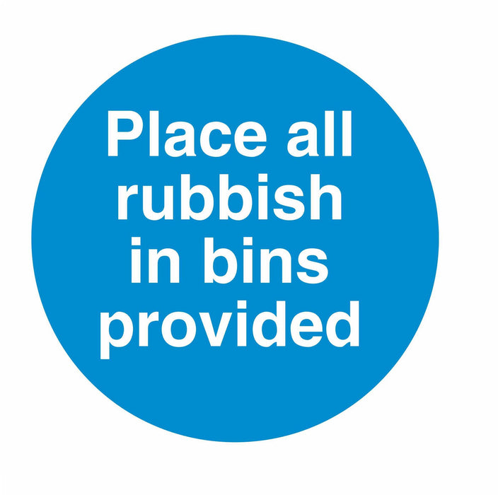 PLACE ALL RUBBISH IN BINS PROVIDED - SELF ADHESIVE STICKER