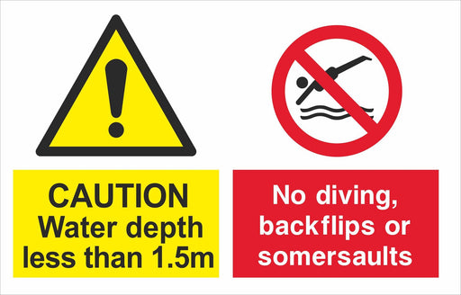 CAUTION Water depth less than 1.5m