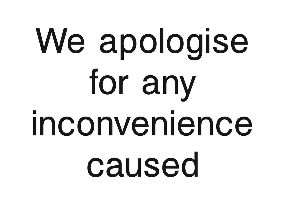 We apologise for any inconvenience caused