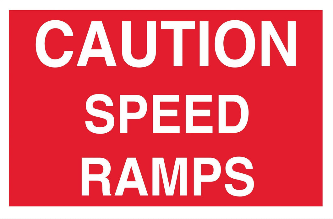 CAUTION SPEED RAMPS