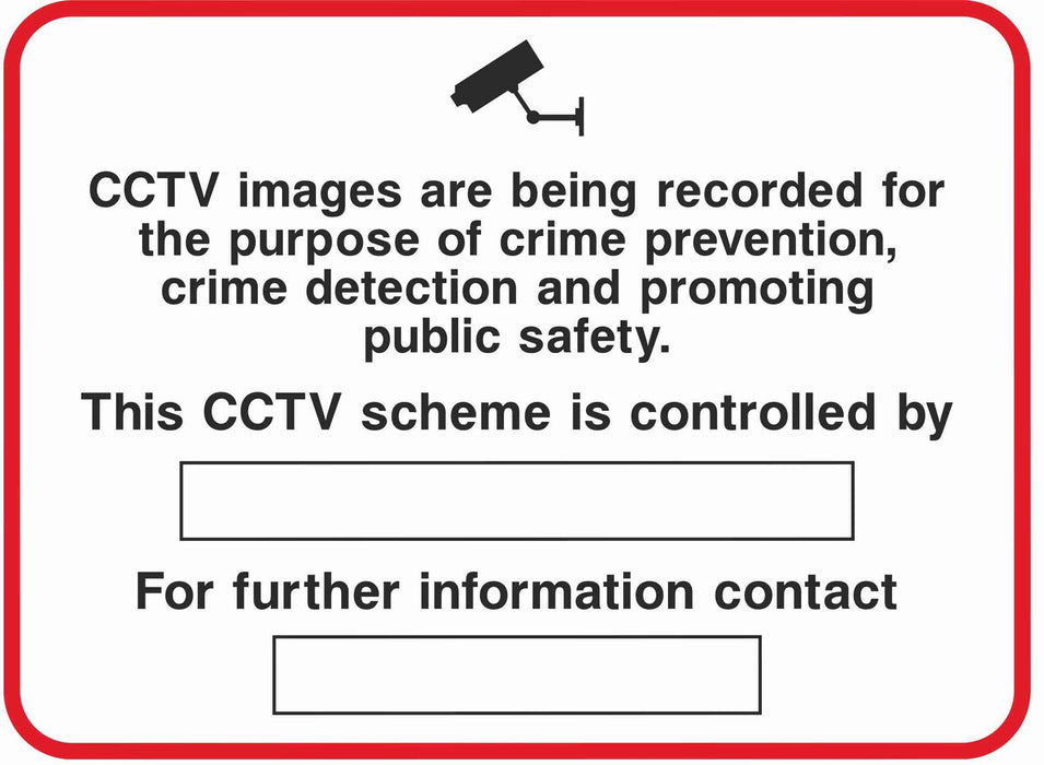Security - CCTV  Sign -CCTV images are being recorded for the purpose of crime prevention........