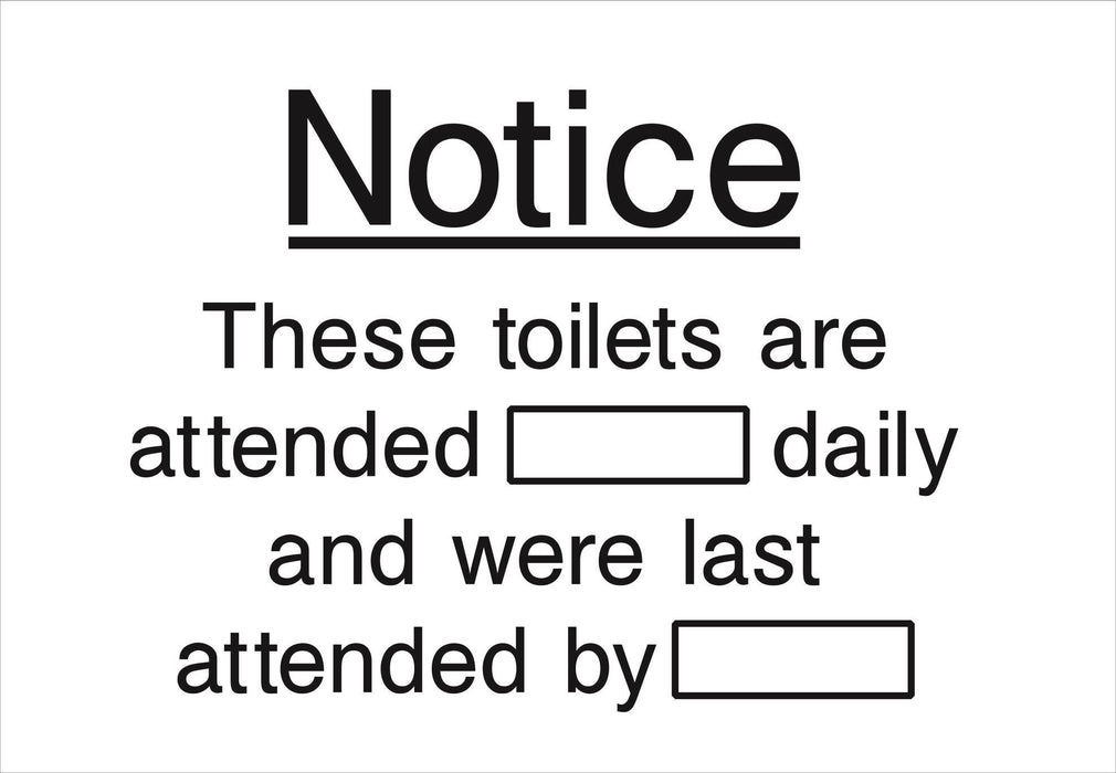 Notice These toilets are attended