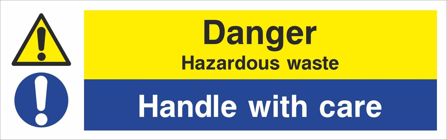 Danger Hazardous waste Handle with care