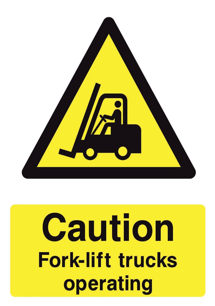 CAUTION Fork lift trucks operating