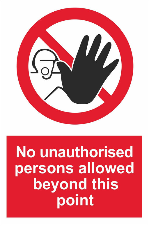 No unauthorised persons allowed beyond this point