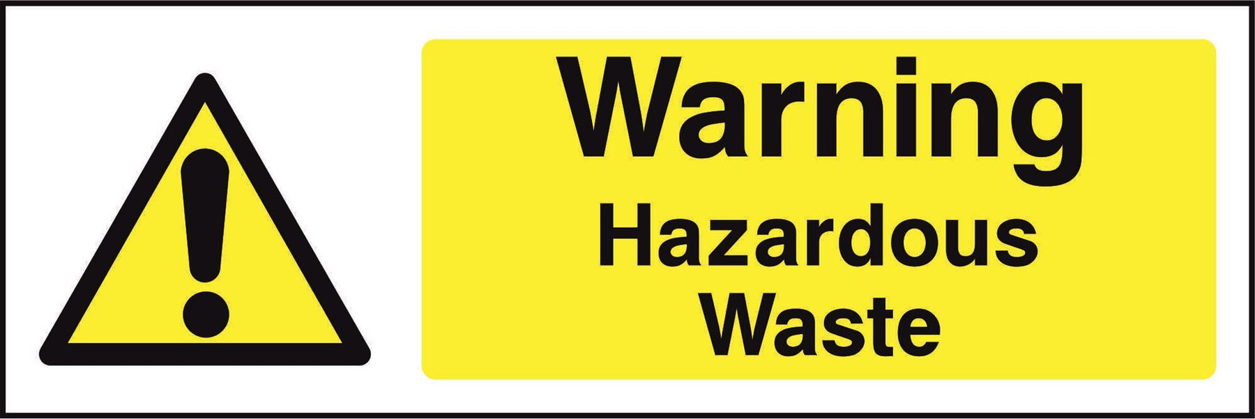 Warning Hazardous Waste