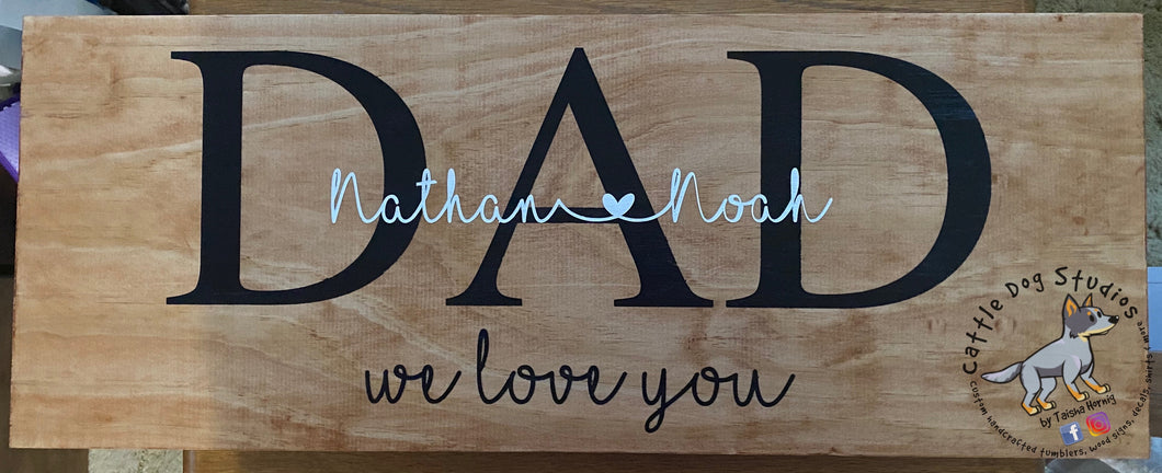 Custom DAD sign with kids names