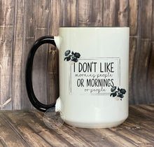 Load image into Gallery viewer, Sassy Coffee or Tea Mug 15oz