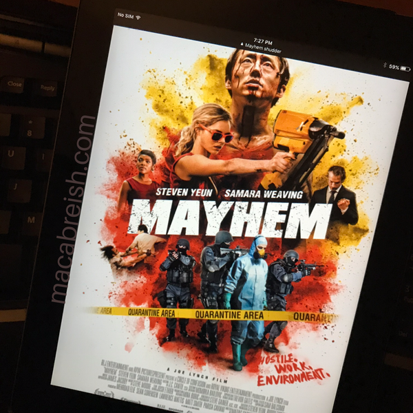 Macabre...ish Horror Review: Mayhem