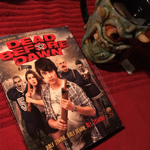 Macabre...ish Horror Review: Dead Before Dawn