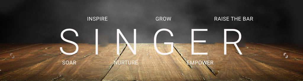 S=singer I=inspire N=nurture G=grow E=empower R=raise the bar