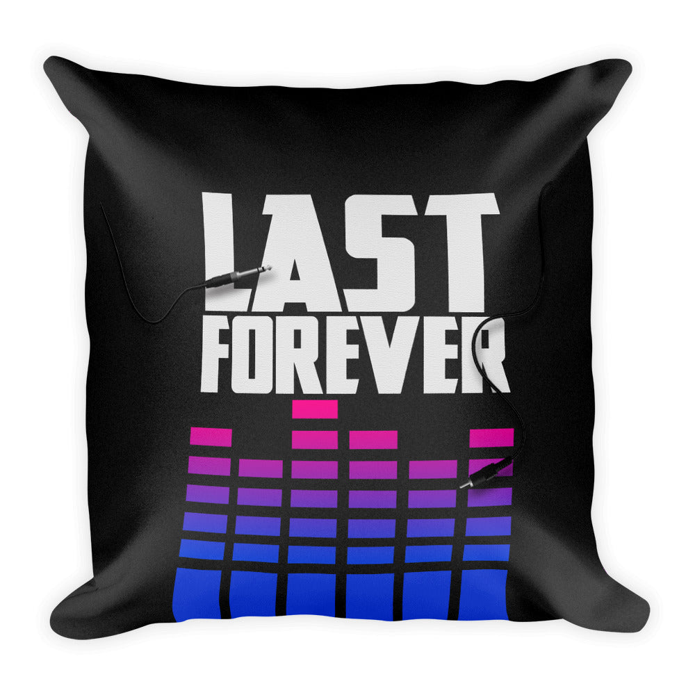 Last Forever Square Pillow