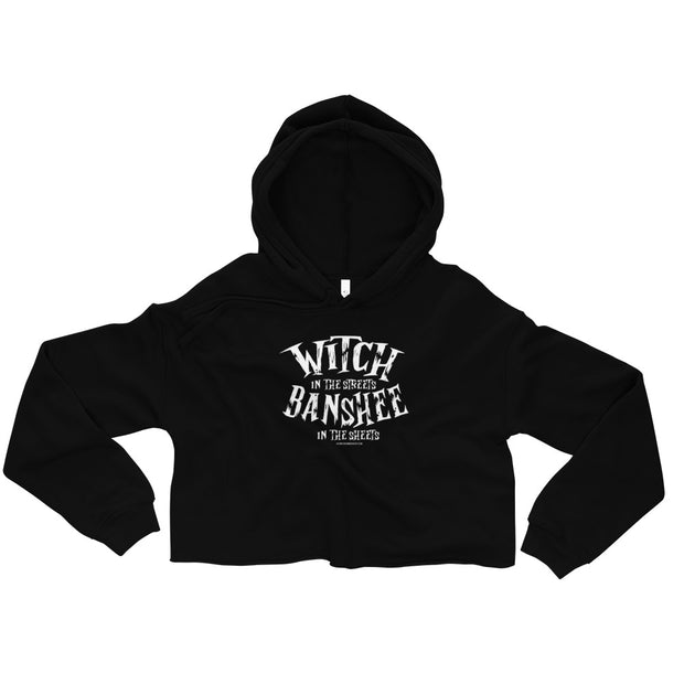 """Witch in the Streets, Banshee in the Sheets"" Black Crop Hoodie"