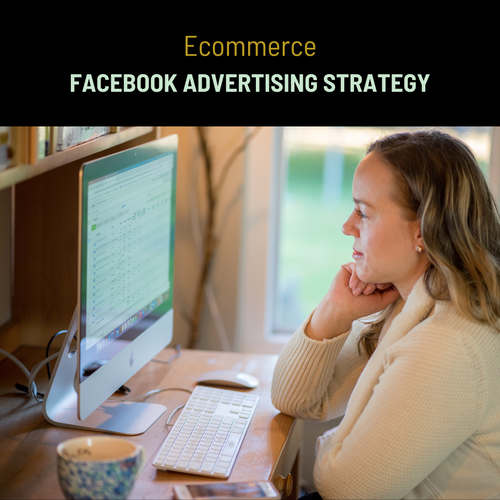 Strategy For Ecommerce Facebook Ads