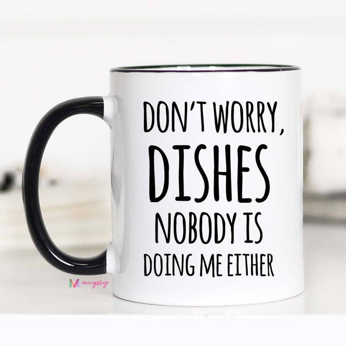Dirty Dishes Mug