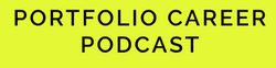 Portfolio Career Podcast