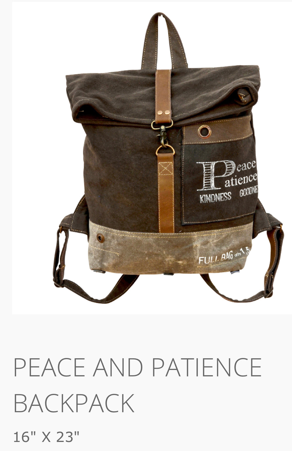Peace and Patience Backpack Made from military tents and truck canvas