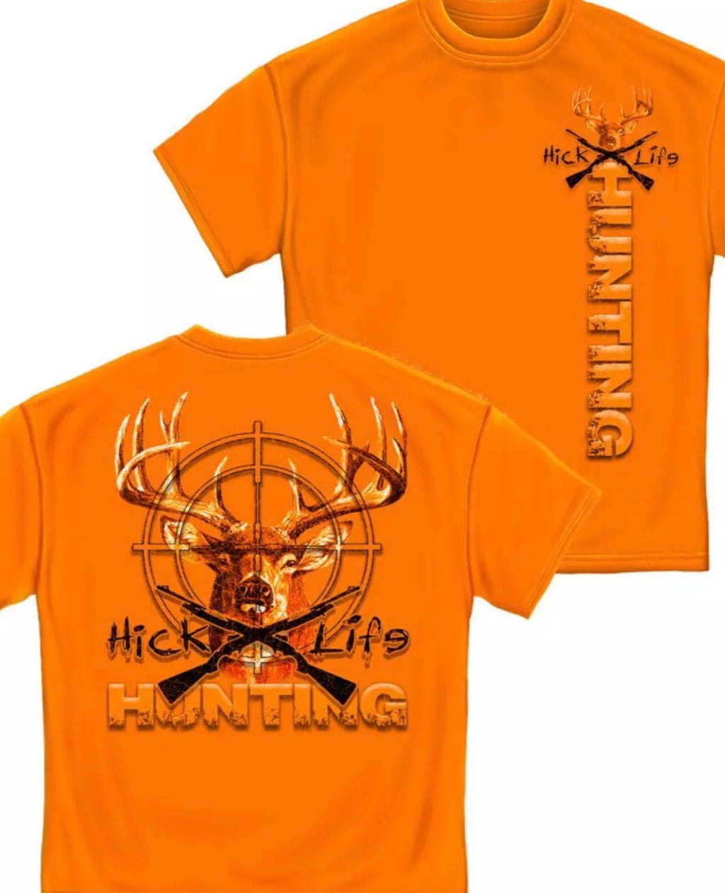 Deer Hunting Hicks Life - The Wall Kids, Inc.
