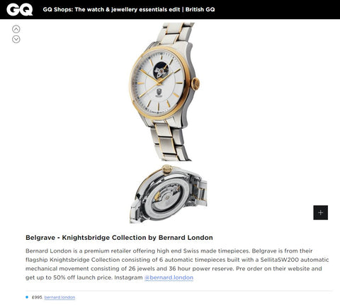Bernard London Watches Feature by GQ Magazine UK - Belgrave from The Knightsbridge Collection - Q Shops: The Watch & Jewellery Essentials Edit for December 2018