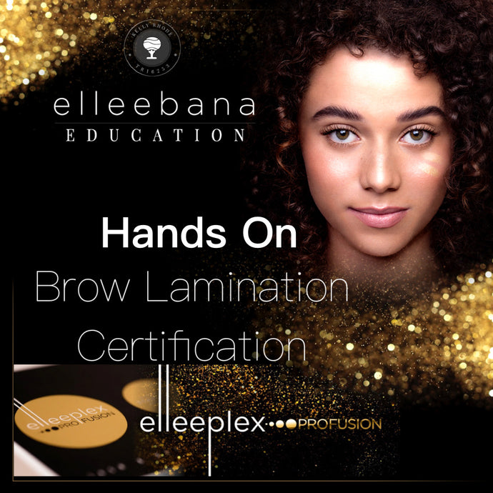 Elleeplex Profusion HANDS ON Brow Lamination Course