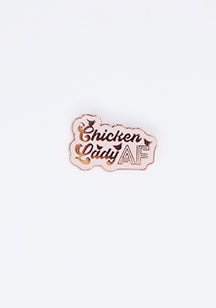 Chicken Lady AF Pin