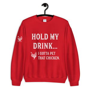 Hold My Drink Unisex Sweatshirt