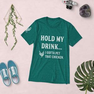 Hold My Drink Short Sleeve Unisex T-shirt