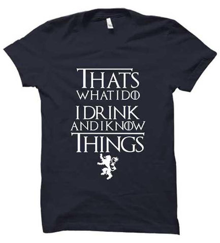 I Drink and I know Things 1