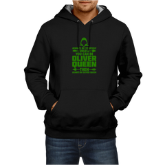 You Can Be Oliver Queen - Black Hoodie