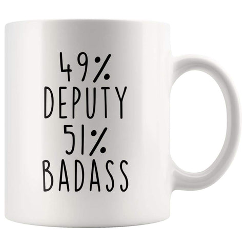 49% Deputy 51% Badass Coffee Mug - BackyardPeaks