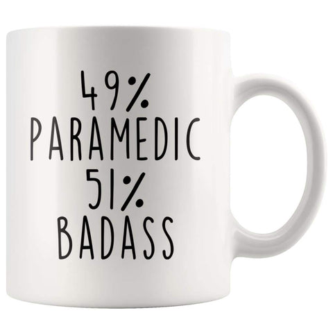 49% Paramedic 51% Badass Coffee Mug | Gift for Paramedic $14.99 | Paramedic Coffee Mug Drinkware