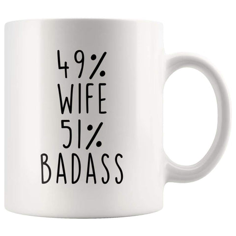 49% Wife 51% Badass Coffee Mug - BackyardPeaks