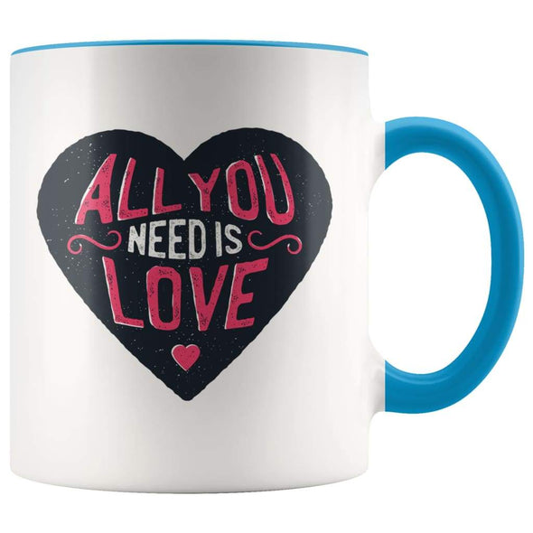 All You Need Is Love Coffee Mug - Graduation Gifts for Her - BackyardPeaks