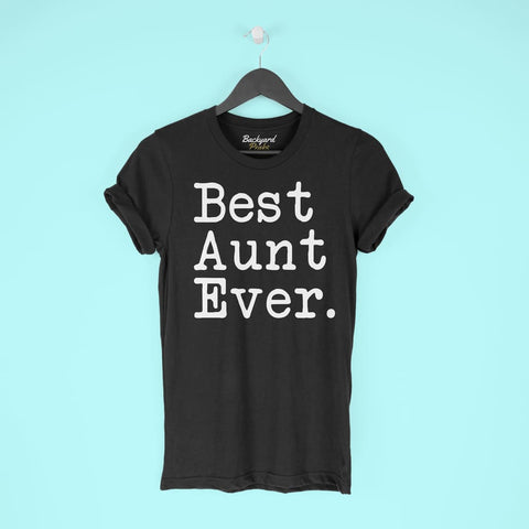 Best Aunt Ever T-Shirt Mothers Day Gift for Aunt Tee Birthday Gift Christmas Gift New Aunt Gift Unisex Shirt $19.99 | T-Shirt