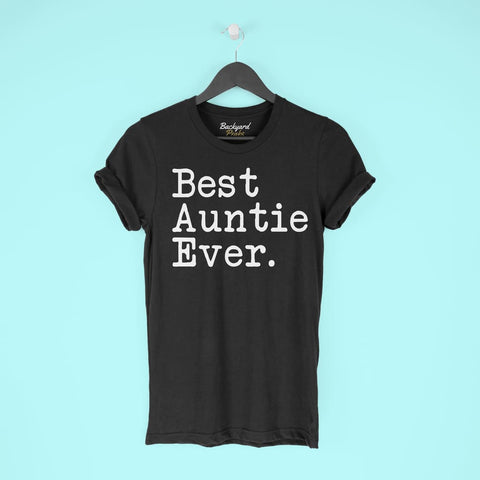 Best Auntie Ever T-Shirt Mothers Day Gift for Auntie Tee Birthday Gift Aunt Christmas Gift New Auntie Gift Unisex Shirt $19.99 | T-Shirt