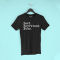 Best Boyfriend Ever T-Shirt Boyfriend Anniversary Gift for Boyfriend Tee Birthday Gift Boyfriend Christmas Gift Unisex Shirt