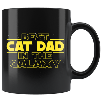 Best Cat Dad In The Galaxy Coffee Mug Black 11oz Gifts for Cat Dad $19.99 | 11oz - Black Drinkware