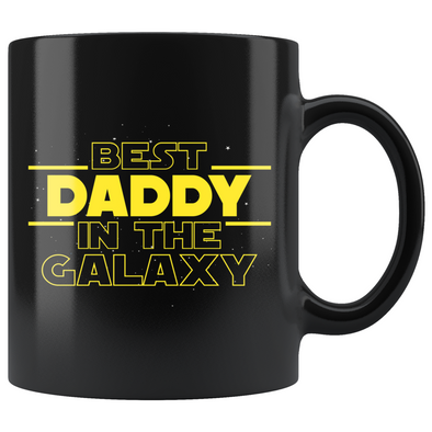 Best Daddy In The Galaxy Coffee Mug Black 11oz Gifts for Daddy $19.99 | 11oz - Black Drinkware