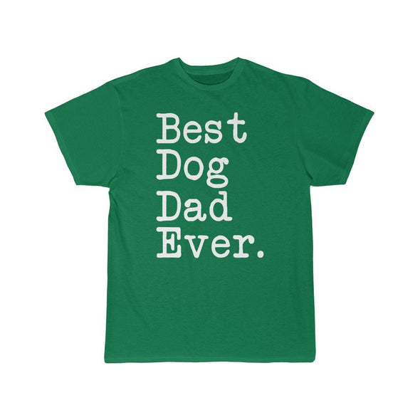 Best Dog Dad Ever T-Shirt Fathers Day Gift for Dog Dad Tee Dog Lover Gifts Men Pet Owner Dog Gift Christmas Gift Unisex Shirt $19.99 | Kelly